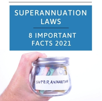 Superannuation laws 8 important facts